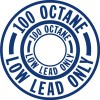 100 OCTANE/LOW LEAD ONLY FUEL PLACARD