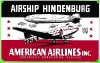 AMERICAN AIRLINES HINDENBURG SIGN