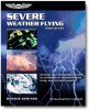 SEVERE WEATHER FLYING (DENNIS NEWTON)